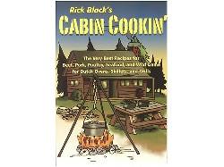 "Rick Black's ""Cabin Cookin' """